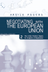 Negotiating with the European Union. Volume II - The initial position papers for chapters of negotiation