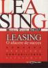 Leasing: o afacere de succes - concept, derulare, contabilitate, eficiență