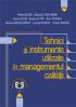 Tehnici și instrumente utilizate în managementul calității