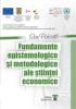 Fundamente epistemologice și metodologice ale științei economice