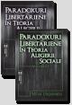 Set: Paradoxuri libertariene în teoria alegerii sociale. Volumele I și II